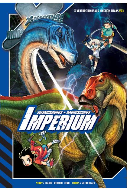 X-VENTURE Dinosaur Kingdom Titans 03: Imperium