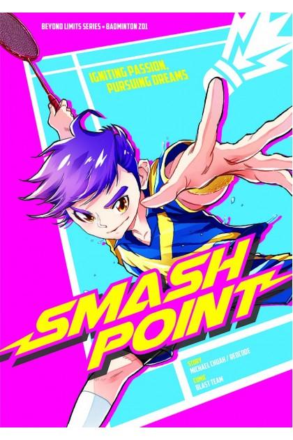 Beyond Limits Series 01: Smash Point