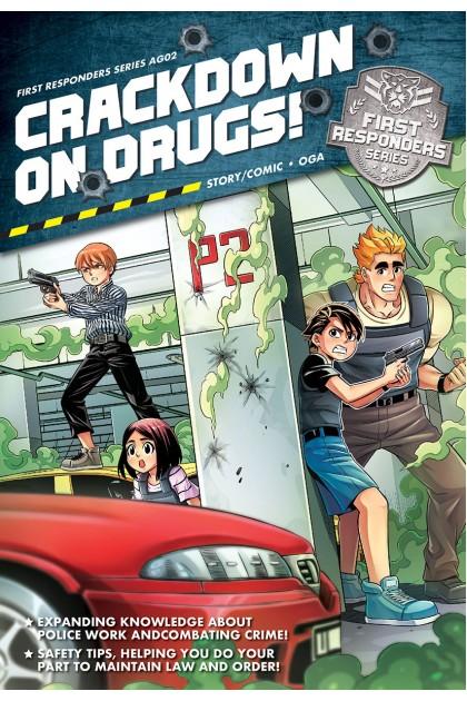 First Responders Series 02: Crackdown On Drugs!