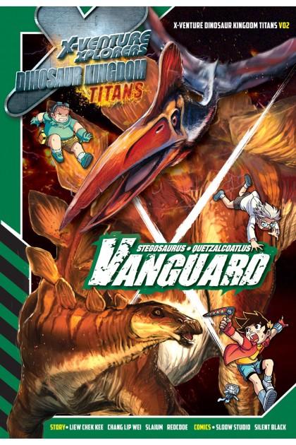 X-VENTURE Dinosaur Kingdom Titans 02: Vanguard